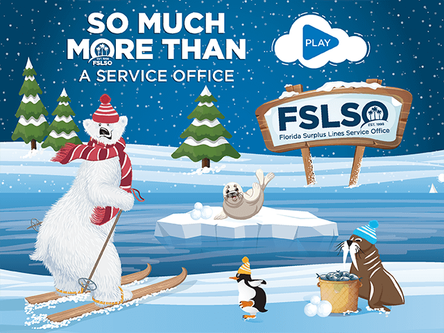 Sponsored by Florida Surplus Lines Service Office (FSLSO)